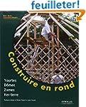 Construire en rond : Yourtes, domes,...