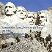 Leadership: Lead, Follow, or Get Out of the Way! | [Henry Harrison Epps]