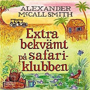 Extra bekvämt på safariklubben Audiobook