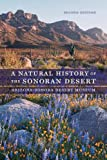 img - for A Natural History of the Sonoran Desert book / textbook / text book