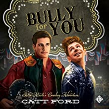 Bully for You Audiobook by Catt Ford Narrated by Cory Lord