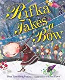 img - for By Betty Rosenberg Perlov Rifka Takes a Bow (Kar-Ben Favorites) [Hardcover] book / textbook / text book