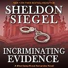 Incriminating Evidence: Mike Daley/Rosie Fernandez Legal Thriller, Book 2 Hörbuch von Sheldon Siegel Gesprochen von: Tim Campbell