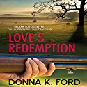 Love's Redemption Audiobook by Donna K. Ford Narrated by Paige McKinney