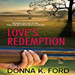 Love's Redemption | Donna K. Ford