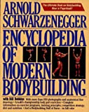 Encyclopedia of Modern Bodybuilding (0671633813) by Arnold Schwarzenegger