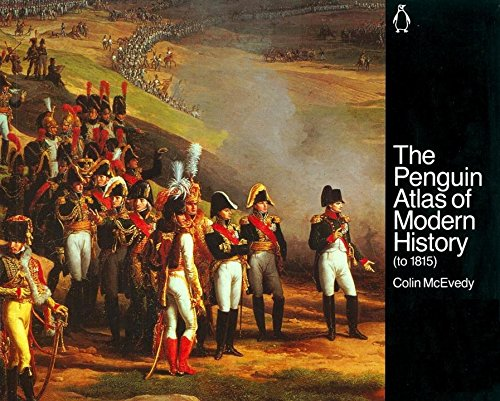 The Penguin Atlas of Modern History: To 1815 (Reference Books)