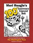 Merl Reagle's 100th Anniversary Cross...