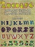 Iron on Transfer Pattern: Alphabet (0486232980) by Weiss, Rita