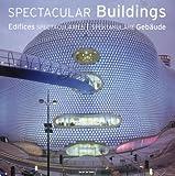 echange, troc  - Edifices spectaculaires : Edition trilingue français-anglais-allemand