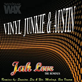 Love Junkie Wallpaper Remix : Jah Love (Stu & Nee Remix): Vinyl Junkie & Austin: Amazon ...
