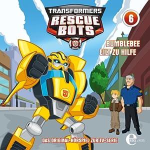 Bumblebee eilt zu Hilfe (Transformers Rescue Bots 6) Hörspiel