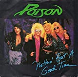 POISON - NOTHIN BUT A GOOD TIME - 7