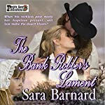 The Bank Robber's Lament | Sara Barnard
