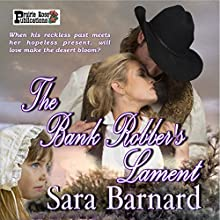 The Bank Robber's Lament (       UNABRIDGED) by Sara Barnard Narrated by Michael Ortego