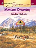 img - for Montana Dreaming (Harlequin Super Romance) book / textbook / text book