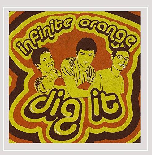 Infinite Orange - Dig It