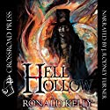 Hell Hollow (       UNABRIDGED) by Ronald Kelly Narrated by J. Rodney Turner