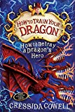 11: How to Betray a Dragon's Hero (How To Train Your Dragon)