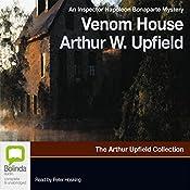 Venom House: An Inspector Napoleon Bonaparte Mystery | Arthur Upfield