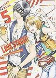LOVE STAGE!! (5) オリジナルアニメDVD付き限定版 (あすかコミックスCL?DX)