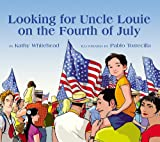 img - for Looking for Uncle Louie on the Fourth of July book / textbook / text book