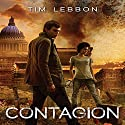 Contagion: Toxic City, Book Three Audiobook by Tim Lebbon Narrated by Steven Kynman
