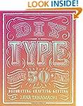 DIY Type: 50+ Typographic Stencils fo...