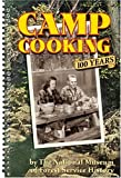 img - for Camp Cooking: 100 Years by National Museum Of Forest Service History (2004) Spiral-bound book / textbook / text book
