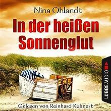 In der heißen Sonnenglut (John Benthien - Die Jahreszeiten-Reihe 2) Hörbuch von Nina Ohlandt Gesprochen von: Reinhard Kuhnert