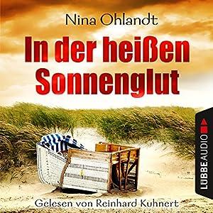 In der heißen Sonnenglut (John Benthien - Die Jahreszeiten-Reihe 2) Audiobook