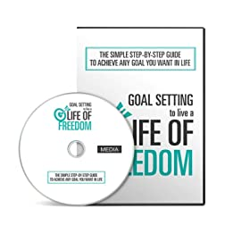Goal Setting To Live A Life Of Freedom Training Course