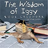 Wisdom of Iggy: 2006 Wall Calendar (0740752065) by Curtis, Bruce