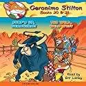 Geronimo Stilton #20 and #21: Surf's Up, Geronimo & The Wild Wild West Audiobook by Geronimo Stilton Narrated by Bill Lobley
