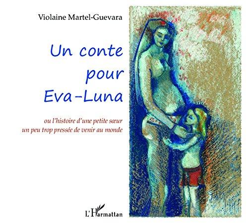 Un conte pour Eva-Luna