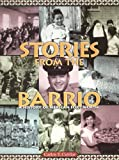 Stories from the Barrio: A History of Mexican Fort Worth