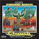 echange, troc Snoop Dogg Presents - Welcome to the Church: Tha Album