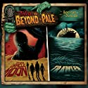 Tales from Beyond the Pale, Season One, Volume 4: This Oracle Moon & Trawler  by Jeff Buhler, Glenn McQuaid Narrated by Larry Fessenden, Christopher Denham, A. J. Bowen, Ron Perlman, Doug Jones