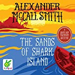 The Sands of Shark Island | Alexander McCall Smith,Iain McIntosh