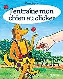 j entraine mon chien au clicker - clicker inclus (2761931483) by Pryor, Karen