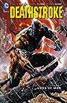 Deathstroke Vol. 1: Gods of Wars (New...