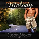 Protecting Melody (       UNABRIDGED) by Susan Stoker Narrated by Stella Bloom