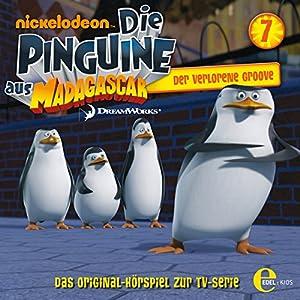 Der verlorene Groove (Die Pinguine aus Madagascar 7) Hörspiel