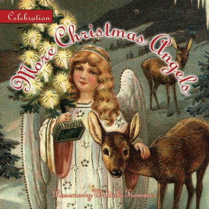 Celebration: More Christmas Angels (Celebration (Red Rock Press))