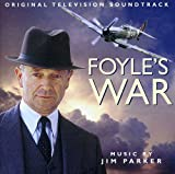 Foyle's War (Original Television Series Score by Jim Parker)