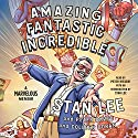 Amazing Fantastic Incredible: A Marvelous Memoir (       UNABRIDGED) by Stan Lee, Peter David, Colleen Doran Narrated by Peter Riegert, Stan Lee
