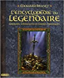 Image of L'Encyclopdie du lgendaire : Tome 1, Trsors, artefacts et armes magiques