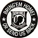 POW MIA Patch - Bring em Home or Send US Back, 3x3 inch, small embroidered iron on military vet patch