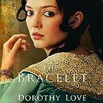 The Bracelet: A Novel | Dorothy Love