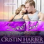 Sweet Girl: Titan, Book 1.5 | Cristin Harber